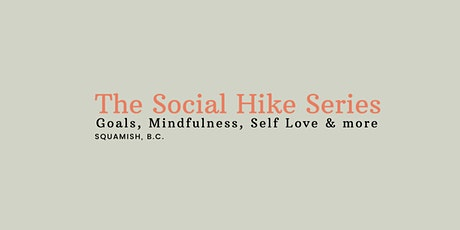The Social Hike Series | Squamish B.C. tickets