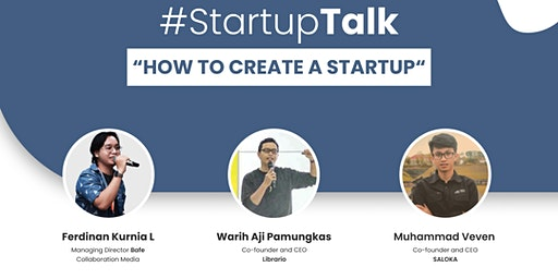 "Startup Talk "" How to Create a Startup"""