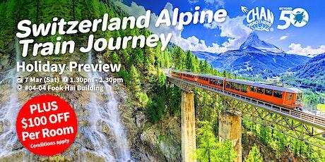 Switzerland Alpine Train Journey Holiday Preview tickets
