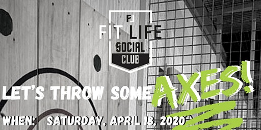 Axe Throwing with Fit Life Social Club