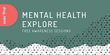 Mental Health Explore tickets