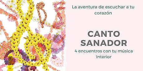 Canto Sanador~Cuatro encuentros con tu música interior entradas
