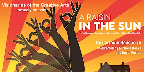 POSTPONED- ASL Production of A RAISIN IN THE SUN with Deaf Cast tickets