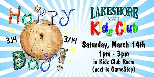 Lakeshore Mall Kidz Club - Happy Pi Day!