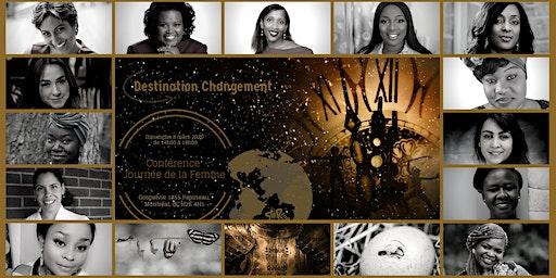Destination Changement
