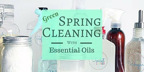 Green Spring Cleaning with Essential Oils tickets