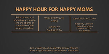 Happy Hour for Happy Moms tickets