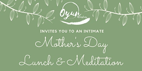 Mother's Day Lunch & Meditation tickets