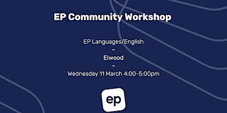 EP Community Workshop - Elwood tickets