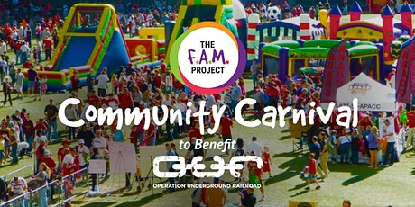 The FAM Project Community Family Carnival to Help Benefit O.U.R. tickets
