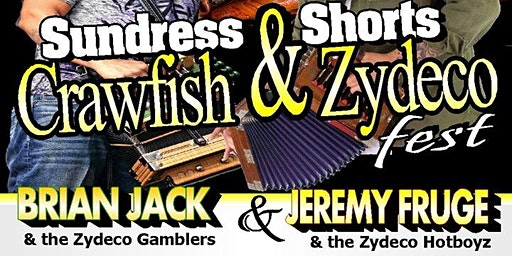 SUNDRESS AND SHORTS CRAWFISH & ZYDECO FESTIVAL!