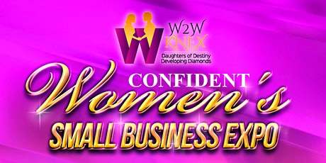 Confident Women's Small Business Expo tickets