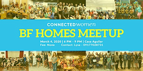 #ConnectedWomen Meetup - BF Homes (PH) - March 4 tickets