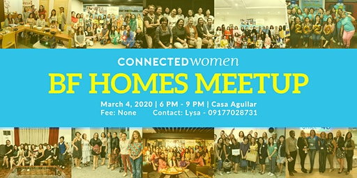 #ConnectedWomen Meetup - BF Homes (PH) - March 4