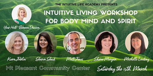 Intuitive Living Workshop for Body, Mind and Spirit- 14th March 2020