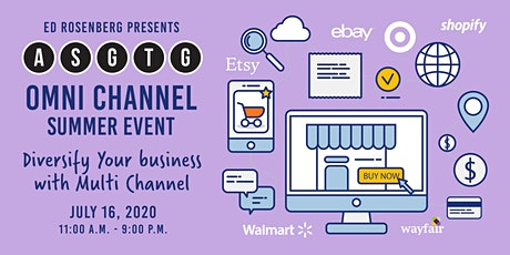 ASGTG Omni Channel Summer event. Diversify Your business with Multi Channel tickets