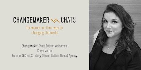 Boston Changemaker Chat with Karyn Martin of Golden Thread Agency Tickets