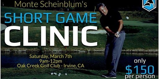 Short Game Clinic with Monte Scheinblum