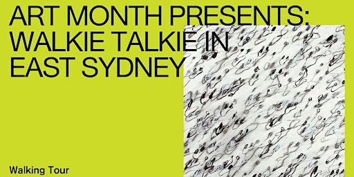 Walkie Talkie: East Sydney