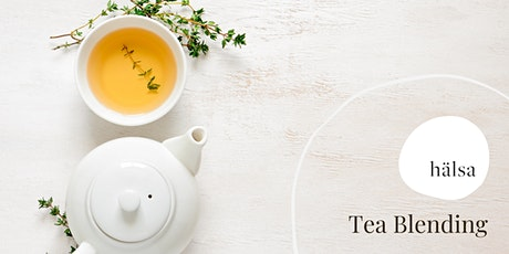 Tea Blending Workshop tickets