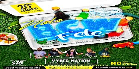 NOLA B.C.W Fete (Breakfast, Cooler, Water Fete) tickets