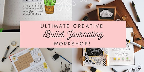 Ultimate Creative Bullet Journaling Workshop tickets