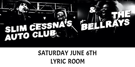 SLIM CESNA'S AUTO CLUB (SCAC) w/ THE BELLRAYS at LYRIC ROOM in GREEN BAY tickets