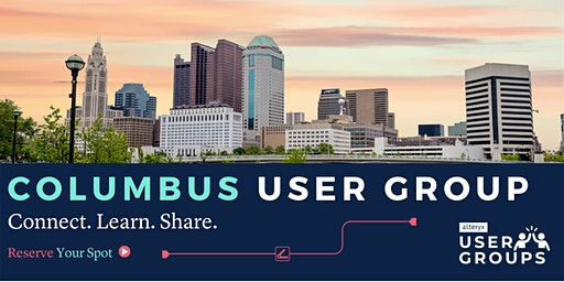 Columbus Alteryx User Group Q1 Meeting