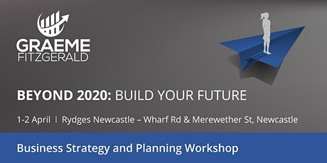 Beyond 2020: Business Strategy and Planning Workshop tickets