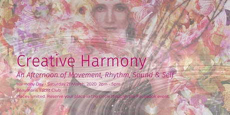 Creative Harmony - An afternoon of movement, rhythm, sound and self. tickets