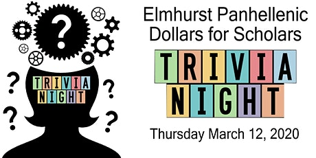 Elmhurst Panhellenic Dollars for Scholars Trivia Night tickets