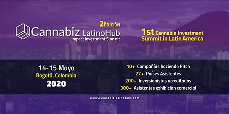Cannabiz Latino Hub 2020 - Cannabis investment summit & B2C Expo tickets
