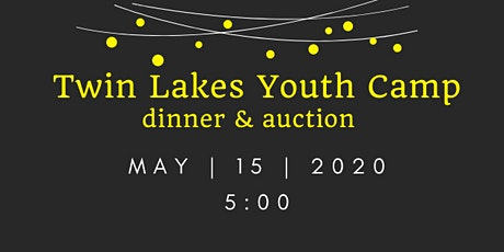 Twin Lakes Youth Camp Annual Dinner & Auction tickets
