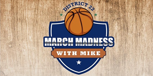 March Madness with Mike Campaign Kickoff
