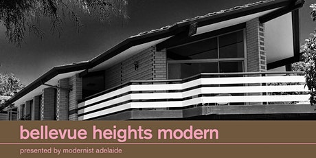 Bellevue Heights Modern | 22 Mar 1pm tickets