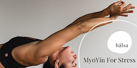 MyoYin Yoga for Stress tickets