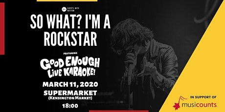 So What? I'm a Rockstar! (Live Band Karaoke Night) tickets