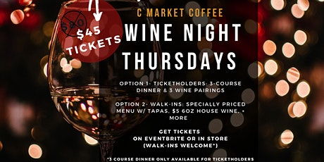 C Market Coffee Wine Night Thursdays  tickets