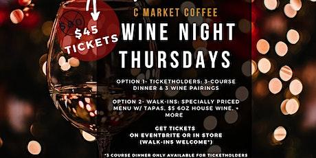 C Market Coffee Wine Night Thursdays  tickets