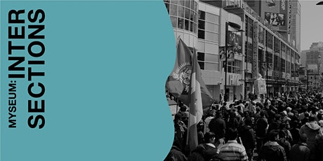 Myseum Intersections 2020: Images of Resistance (Community Forum) tickets