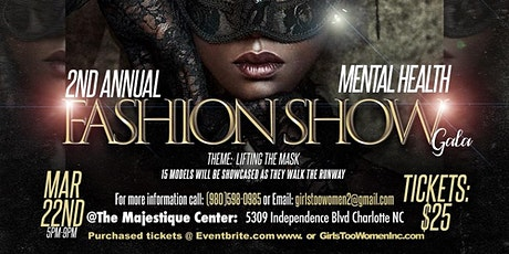 2nd Annual Mental Health Fashion Show Gala tickets