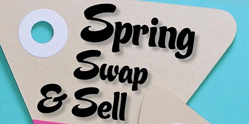 Spring Swap & Sell