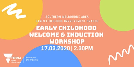 Early Childhood Welcome & Induction Workshop tickets