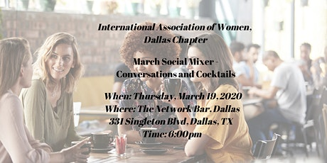 IAW Dallas Chapter - Social Mixer, Conversations and Cocktails tickets
