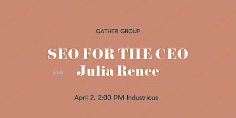 SEO Intensive with Julia Renee tickets