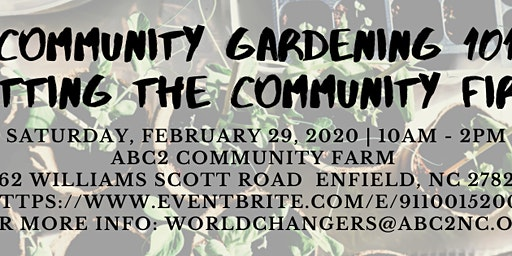 Community Gardening 101: Putting The Community First Session 2