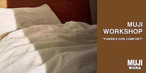 "MUJI ""Fabrics for Comfort"" Workshop"