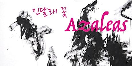 Azaleas tickets