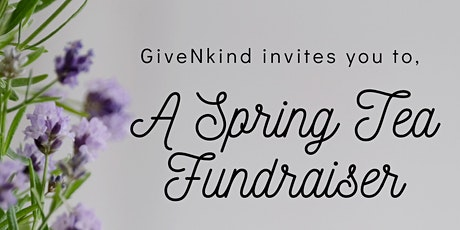 GiveNkind Spring Tea Party Fundraiser tickets