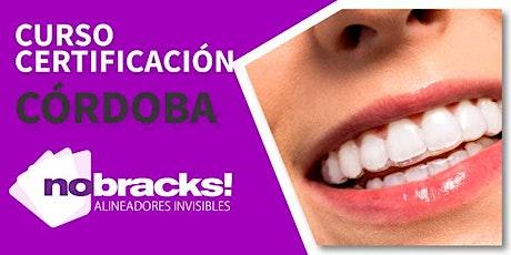 Certificación en Alineadores Invisibles Nobracks! en Córdoba el 27/03/2020 tickets